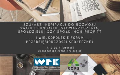 Zarabiaj z misją. I Wielkopolskie Forum Przedsiębiorczości Społecznej
